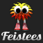 Feistees