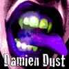 Damien  Dust