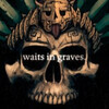 waitsingraves