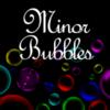 minorbubbles