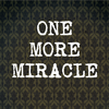 1MoreMiracle