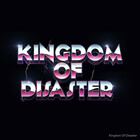 Kingdom Of Disaster