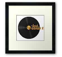 Vinyl Addict Framed Print