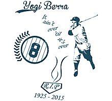 Yogi Berra RIP Photographic Print