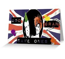 God Save One's Grandma Greeting Card