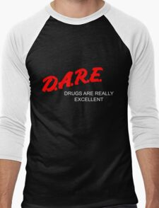 D.A.R.E. - Drugs Are Really Excellent Men's Baseball ¾ T-Shirt