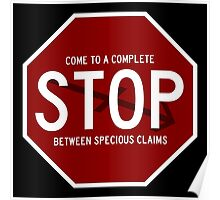 Come to a Complete Stop Between Specious Claims Poster