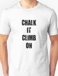 Chalk It Climb On T-Shirt