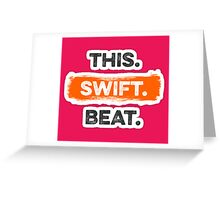 This Swift Beat Greeting Card
