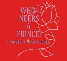 I Prefer Princesses Baby Tee