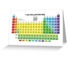 Periodically  Greeting Card