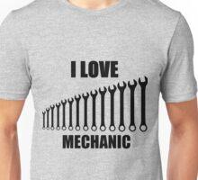 i love mechanic Unisex T-Shirt