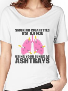 Ashtray lungs Women's Relaxed Fit T-Shirt