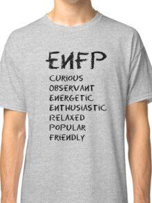ENFP (Black letters) Classic T-Shirt