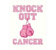 Knock Out Breast Cancer Art Print