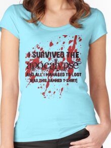 I Survived The Apocalypse... Women's Fitted Scoop T-Shirt