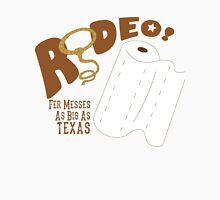 Rodeo Paper Towels T-shirt Unisex T-Shirt