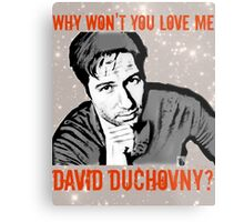 Why Wontcha Love Me Metal Print