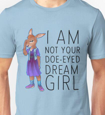 I Am Not Your Doe-Eyed Dream Girl Unisex T-Shirt