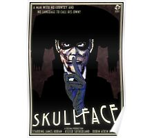 Skullface - The Man With No Face Poster