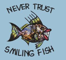 Never Trust Smiling Fish One Piece - Short Sleeve