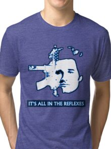 Jack Burton - It's All In The Reflexes Tri-blend T-Shirt