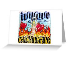 Ivy Love Catching Fire Greeting Card