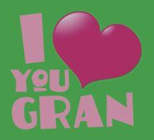 I love you GRAN Baby Tee