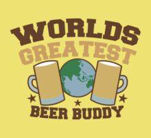 WORLDS GREATEST beer buddy Kids Tee