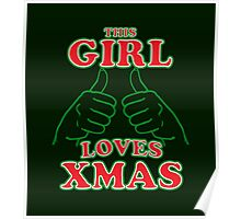 This Girl Loves Xmas Poster