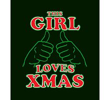This Girl Loves Xmas Photographic Print