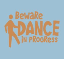 BEWARE dance in progress! cute dancing guy Kids Tee