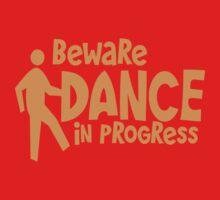 BEWARE dance in progress! cute dancing guy Kids Tee