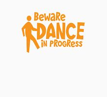 BEWARE dance in progress! cute dancing guy Unisex T-Shirt