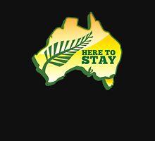 HERE TO STAY kiwi New Zealander in Australia map Unisex T-Shirt