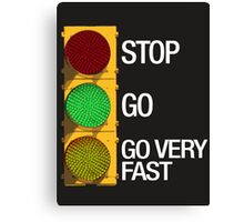 GO FAST Canvas Print