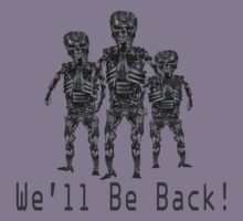 We'll Be Back! Kids Clothes