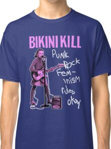 BIKINI KILL Punk Rock Feminism (Version 2) Classic T-Shirt