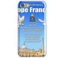 His Holiness Pope Francis 2015t-prayer card with doves/vatican 3 iPhone Case/Skin