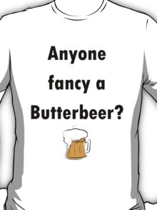 Anyone Fancy a Butterbeer? T-Shirt