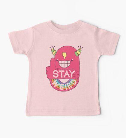 STAY WEIRD! Baby Tee