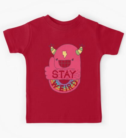 STAY WEIRD! Kids Tee