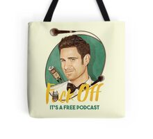 Wil Anderson - F*ck Off it's a Free Podcast (T-shirts, etc) Tote Bag