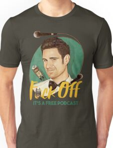 Wil Anderson - F*ck Off it's a Free Podcast (T-shirts, etc) T-Shirt