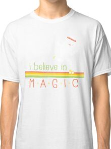 Magic Is Real! Classic T-Shirt