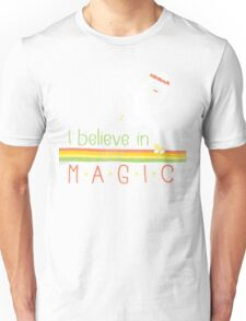 Magic Is Real! Unisex T-Shirt
