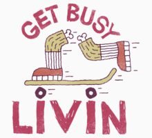Get Busy Livin' One Piece - Short Sleeve