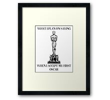 When I Win Framed Print