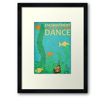 Enchantment Under The Sea Dance Poster Framed Print