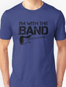 I'm With The Band - Electric Guitar (Black Lettering) T-Shirt